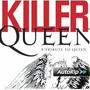 Killer Queen A Tribute To Queen Jason Mraz Joss Stone Sum 41
