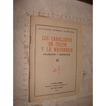 Libro Los Caballeros De Colon Y La Masoneria , Año 1972 , 42