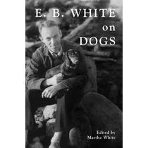 E. B. Blanco Sobre Perros