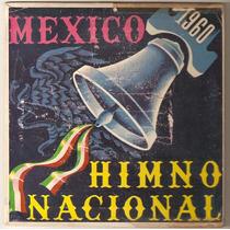 Himno Nacional Mexicano Ep Luis Sandi Irma Gonzalez