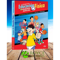 Juegos De Educación Física 1 Vol