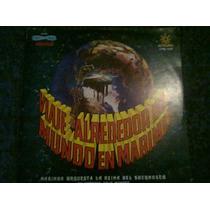 Disco Acetato De Viaje Alrededor Del Mundo En Marimba