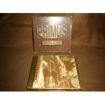 Primus - Cd Album - Brown Album Vjr