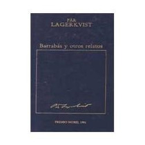 Libro Barrabás Y Otros Relatos, Pär Lagerkvist.