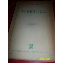 Goethe, Werther 1942 Editorial Sopena Buenos Aires Argentina