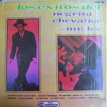 Rock Mexicano,negrito Chevalier Y Mr, Lee, Lp 12´,