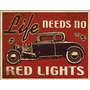 Poster Litografia Lamina Hot Rod Life Needs No Red Anuncio
