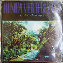 Conjunto Tlacotalpan, Música Veracruzana, Lp 12´,