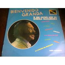 Disco Acetato De Bienvenido Granda Y Sus Exitos Con La Sonor