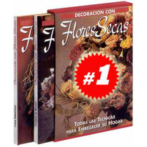 Decoración Con Flores Secas 2 Vols
