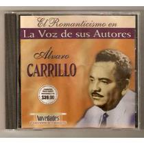 Alvaro Carrillo Cd La Voz De Sus Autores
