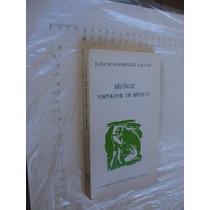 Libro Muñoz Visitador De Mexico , Ignacio Rodriguez Galvan ,