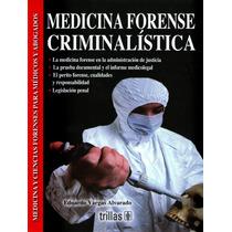 Medicina Forense Criminalistica Forense Vargas