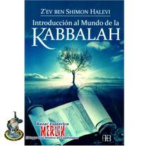 Introducción Al Mundo De La Kabbalah