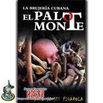 El Palo Monte Brujería Cubana - Santería