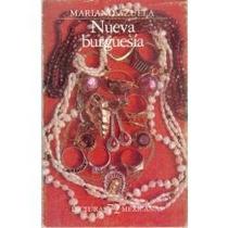 Libro La Nueva Burguesía, Mariano Azuela.