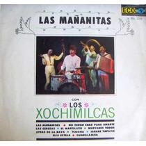Rock Mexicano, Los Xochimilcas, (las Mañanitas), Lp 12´,