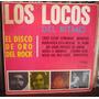 Los Locos Del Ritmo Lp El Disco De Oro Del Rock
