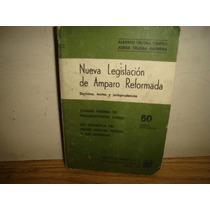 Nueva Legislación De Amparo Reformado