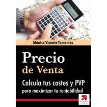 Como Calcular El Precio De Venta Y Costos - Libro Dig