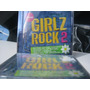 Girlz Rock 2  Miley Cyrus,demi Lovato,selena Gomez