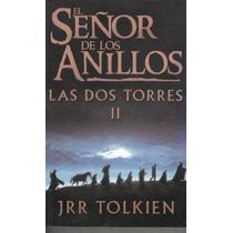 El Señor De Los Anillos, Las Dos Torres Ii / Jrr Tolkien