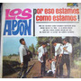 Rock Mexicano, Los Apson, Por Eso Estamos Como Estamos