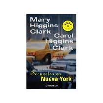 Libro Secuestro En Nueva York, Mary And Carol Higgins Clark,