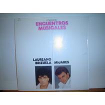 Manuel Mijares Laureano Brizuela Disco Lp Vinil Acetato 1987