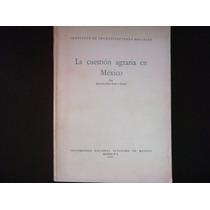 Antonio Díaz Soto Y Gama, La Cuestión Agraria En México