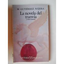 La Novela Del Tranvia Y Otros Cuentos Manuel Gutierrez Najer
