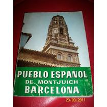 Pueblo Español De Montjuic Barcelona, 1971