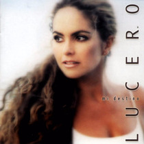 Cd Primer Edición De Lucero: Mi Destino 2000