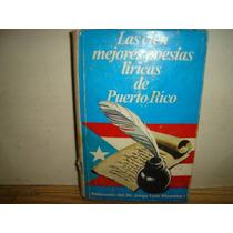 Las Cien Mejores Poesías Líricas De Puerto Rico