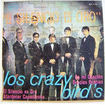 Rock Mexicano, Los Crazy Bird´s, El Silencio Es Oro, Ep 7´,