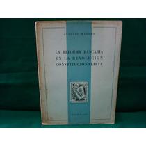 Antonio Manero, La Reforma Bancaria En La Revolución