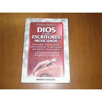Dios Y Los Escritores Mexicanos. Autora: Adela Salinas