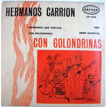 Rock Mexicano, Hermanos Carrion, Con Golondrinas, Ep 7´,