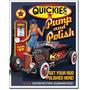 Poster Metalico Litografia Vintage Hot Rod Quickies Pump