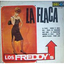 Rock Mexicano, Los Freddy´s, ( La Flaca ), Lp 12´,