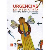 Urgencias En Pediatría Hospital General De México Him Nuevos