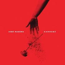 Carmesí - José Madero - Cd - Nuevo - Original (13 Canciones)
