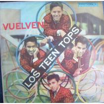 Nvd,rock Mexicano, Los Teen Tops , Lp12´, (chileno )
