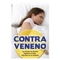 Contraveneno - Carlos Cuauhtémoc Sánchez Au1 Envío Gratis