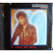 Rock Sudamericano Laureano Brizuela, El Angel Del Rock Lp12´