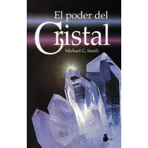 Libro Del Poder Del Cristal - Conoce Sus Beneficios