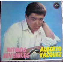 Rock Mexicano, Alberto Vazquez, Ritmos Juveniles, Lp 12´,