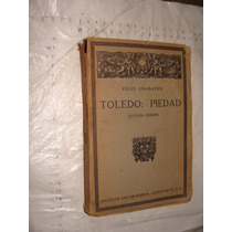 Libro Antiguo Año 1925 , Toledo Piedad , Felix Urabayen , 3