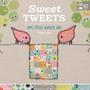 Tweets Dulces: Puntos Simples Pájaros Caprichosos