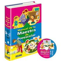 Manual De La Maestra De Preescolar 1vol + Cd-rom Oceano